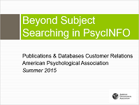 Screenshot of slides from Beyond Subject Searching in PsycINFO